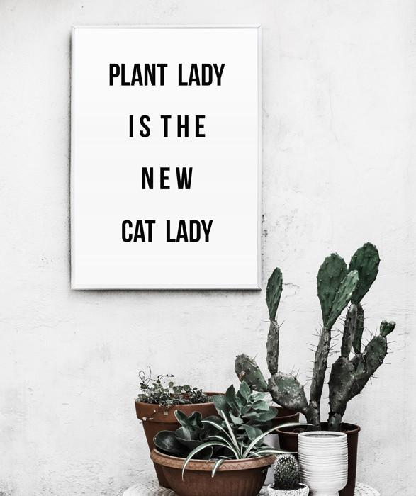 Plant Lady is the New Cat Lady Print